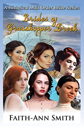 brides-of-grasshopper-creek-a-clean-historical-mail-order-bride-series