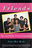 Best of 'Friends': The Unofficial 'Friends' Companion