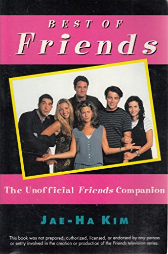 Click for larger image of Best of 'Friends': The Unofficial 'Friends' Companion
