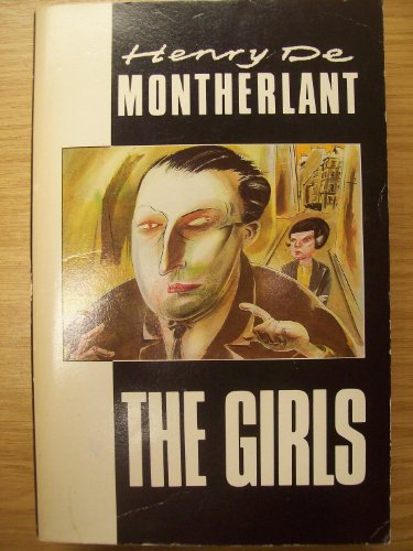 The Girls [with Pity for Women; The Hippogriff & The Lepers] (Picador Classics)