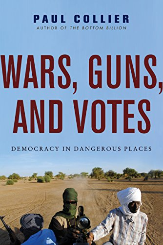 Wars, Guns, and Votes: Democracy in Dangerous Places (English Edition) por Paul Collier
