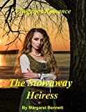 Book cover image for The Stowaway Heiress (A Clean and Sweet Regency Romance)