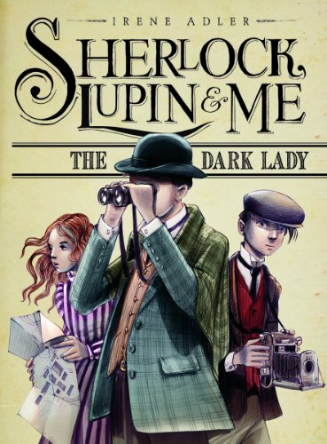 The Dark Lady (Sherlock, Lupin and Me)
