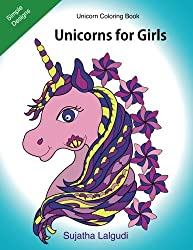 Unicorn coloring book: Unicorns for Girls: 26 Unicorn designs filled with stress relieving patterns, Unicorn coloring books for Girls, Teens, Unicorn ... lovers: Volume 10 (Children's coloring books)
