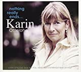 Karin Ottelohe: Nothing Really Ends (Audio CD)