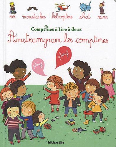 Comptines à lire à deux : Amstramgram les comptines - Dès 2 ans par Virginie Aladjidi