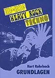 Grundlagen 2: Hip-Hop - Heavy Rock - Techno: Buch - Kurt Rohrbach