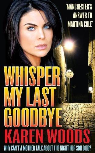Whisper My Last Goodbye