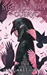 La misericordia del cuervo par Owen