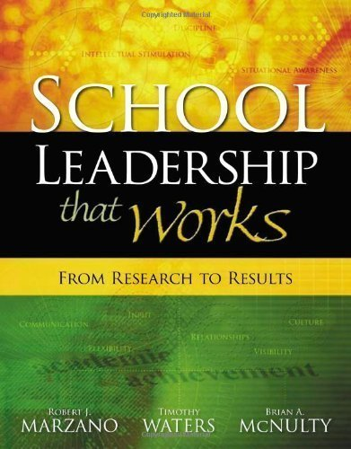 School Leadership That Works: From Research to Results 1st (first) Edition by Marzano, Robert J., Waters, Timothy, McNulty, Brian A. published by Association for Supervision & Curriculum Deve (2005)
