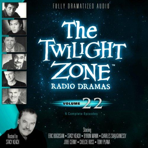The Twilight Zone Radio Dramas, Volume 22  Audiolibri
