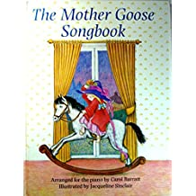 Mother Goose Songbook, The