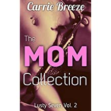 The Mom Collection: Lusty Seven Volume 2 (English Edition)