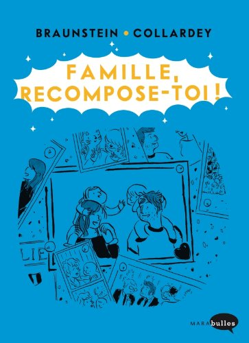 Famille, recompose toi !