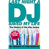 Last Night a DJ Saved My Life (updated): The History of the Disc Jockey