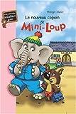 Telecharger Livres Le Nouveau Copain de Mini Loup (PDF,EPUB,MOBI) gratuits en Francaise