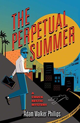 The Perpetual Summer (Chuck Restic Mystery)