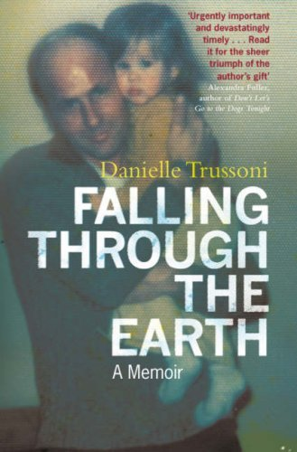 Falling Through the Earth by Danielle Trussoni (2007-08-01)