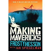 Making Mavericks: The Memoir of a Surfing Legend (English Edition)