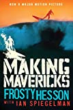 Image de Making Mavericks: The Memoir of a Surfing Legend (English Edition)