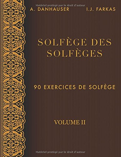 Solfge des Solfges, Volume 2: 90 exercices de solfge