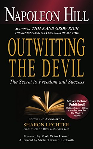 Outwitting the Devil: The Secret to Freedom and Success (Der Frauen Sind Teufel)