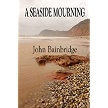 A Seaside Mourning (The Inspector Abbs Mysteries Book 1)