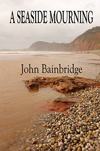 A Seaside Mourning (The Inspector Abbs Mysteries Book 1) by [Bainbridge, John]
