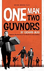 One Man, Two Guvnors (UK Edition) (Oberon Modern Plays)