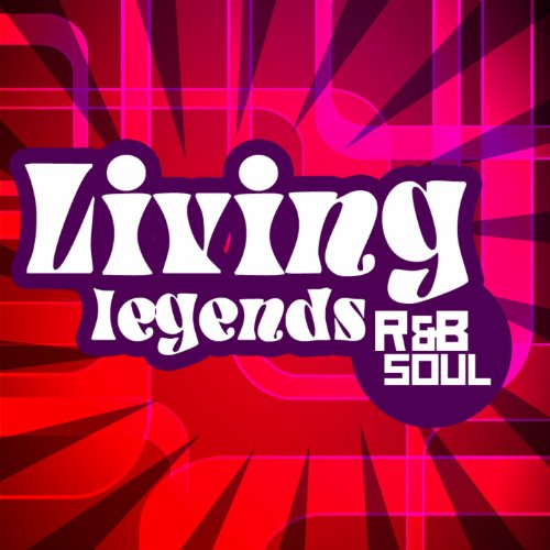 Living Legends: R & B / Soul C...