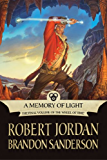 A Memory of Light (Wheel of Time Other Book 14) (English Edition)