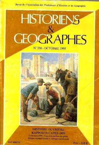 Historiens et geographies n°350-octobre 1995, histoire ouvrière rapports capes 1995