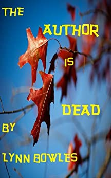 The Author is Dead (English Edition) von [Bowles, Lynn]