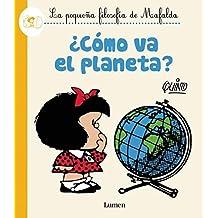 ¿Cómo va el planeta?   / How's the Planet Doing? (Le Pequena Filosofia De Mafalda)
