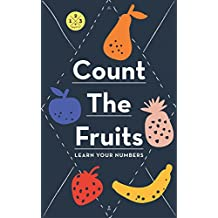 Count The Fruits, Learn Your Numbers (English Edition)