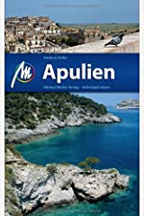 Apulien: Reisehandbuch mit vielen praktischen Tipps. Broschiert