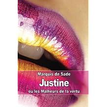 Justine: ou les Malheurs de la vertu