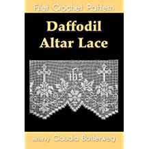 Daffodil Altar Lace Filet Crochet Pattern (English Edition)