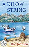 A Kilo of String by Rob Johnson