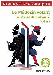 Le Médecin volant ; La Jalousie du Barbouillé