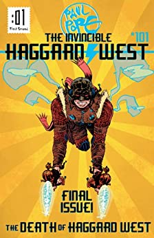 The Death of Haggard West (The Invincible Haggard West) by [Pope, Paul]