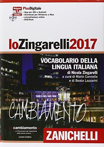 Lo Zingarelli 2017. Vocabolario della lingua italiana. Plus digitale. Con DVD-ROM. Con aggiornamento online