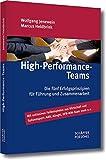 High -Performance-Teams: Die fünf Erfolgsprinzipien für Führung und Zusammenarbeit