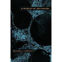 A World of Becoming (a John Hope Franklin Center Book)