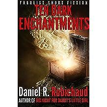 Ten Dark Enchantments (Dark Enchantments Omnibus) (English Edition)