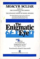 The Enigmatic Eye by Moacyr Scliar (1989-02-13)