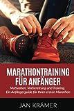 Image of Marathontraining für Anfänger: Motivation, Vorbereitung und Training. Ein Anfängerguide für Ihren ersten Marathon.