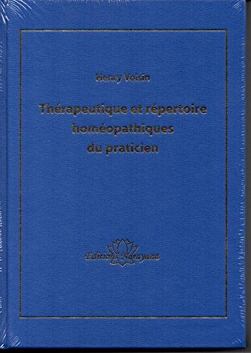 Thérapeutique et répertoire homéopathiques du praticien