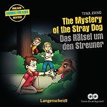 """The Mystery of the Stray Dog - Das Rätsel um den Streuner - Hörbuch (2 Audio-CDs mit Begleitheft) (Hörbücher """"Krimis für Kids"""")"""