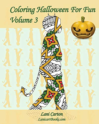 Coloring Halloween For Fun - Volume 3: 25 Halloween children costumes silhouettes to color